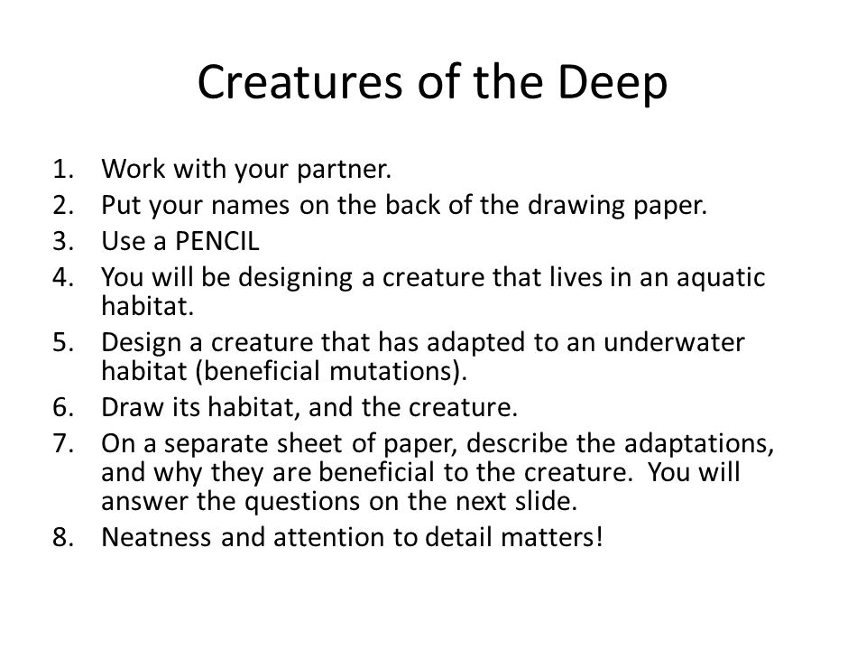 Creatures of the Deep Work with your partner.