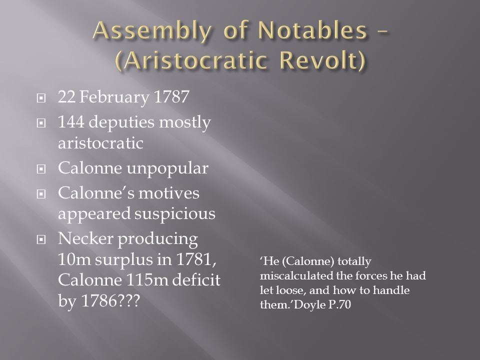 Assembly of Notables – (Aristocratic Revolt)