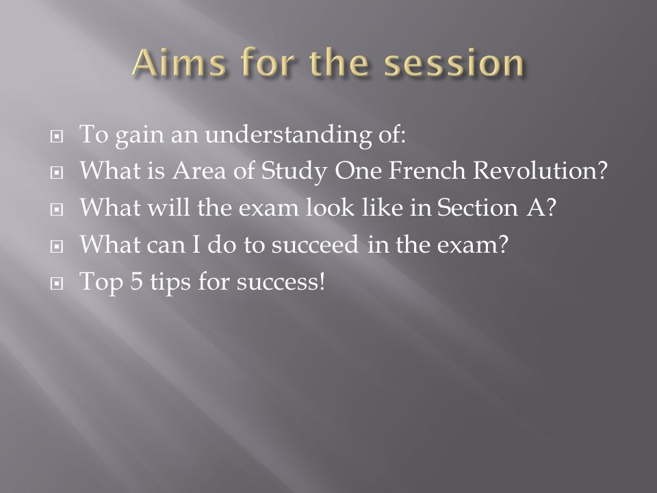 Aims for the session To gain an understanding of: