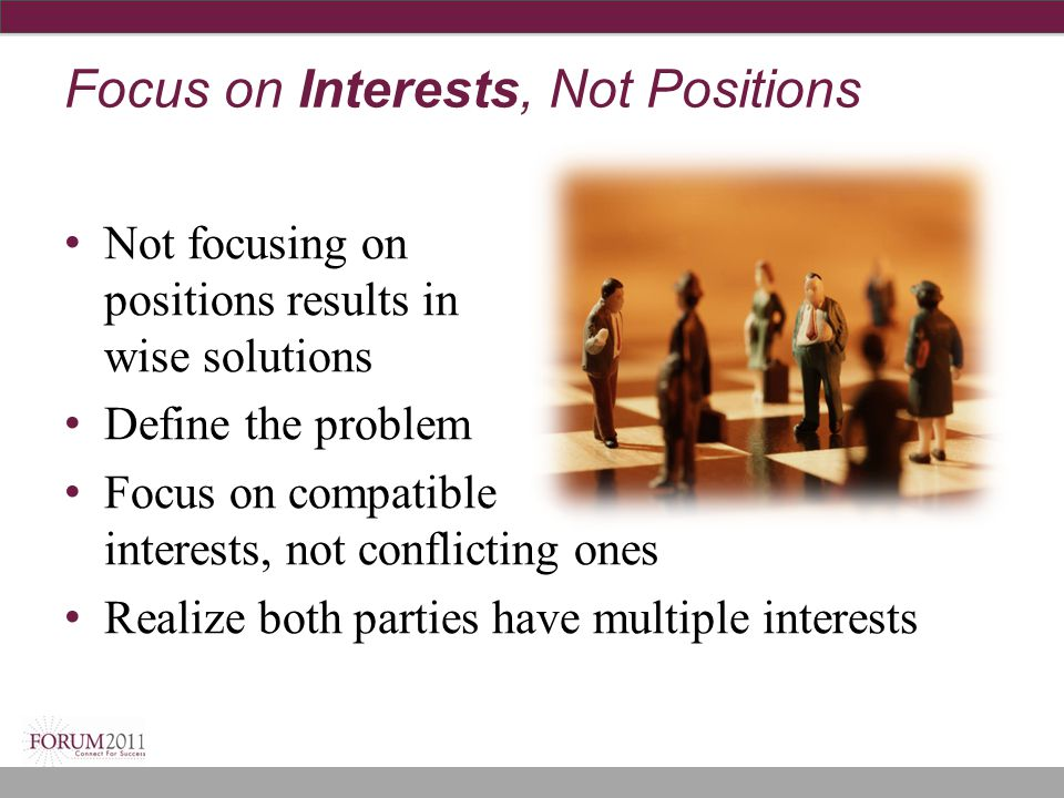 Focus on Interests, Not Positions