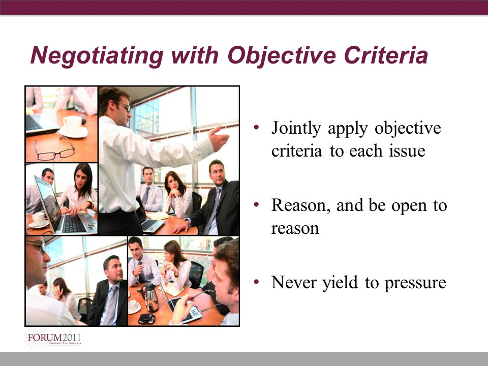 Negotiating with Objective Criteria