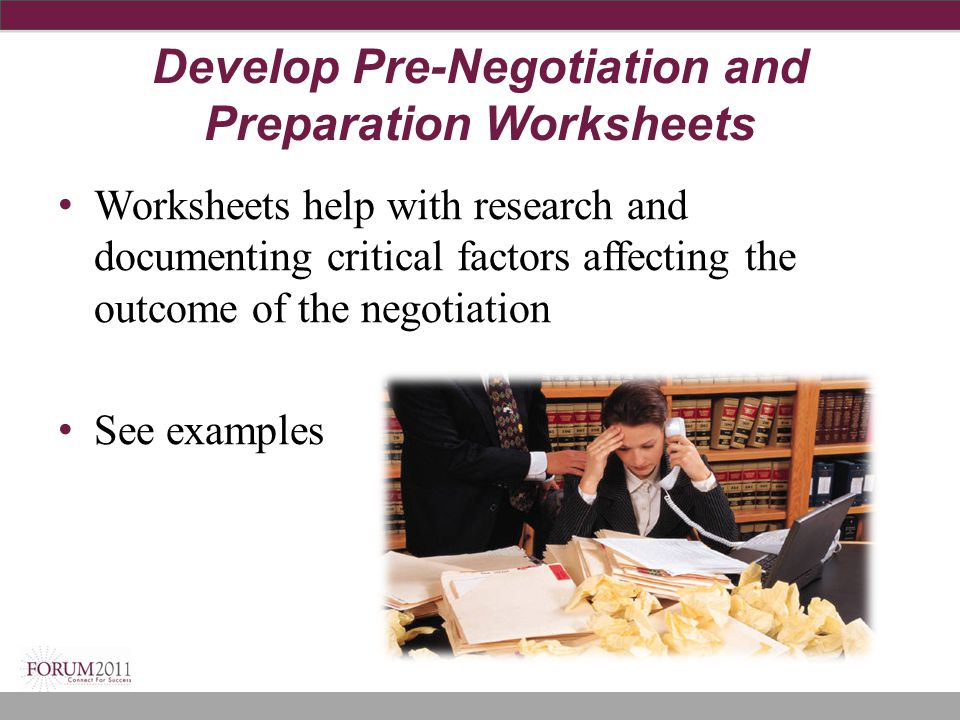 Develop Pre-Negotiation and Preparation Worksheets