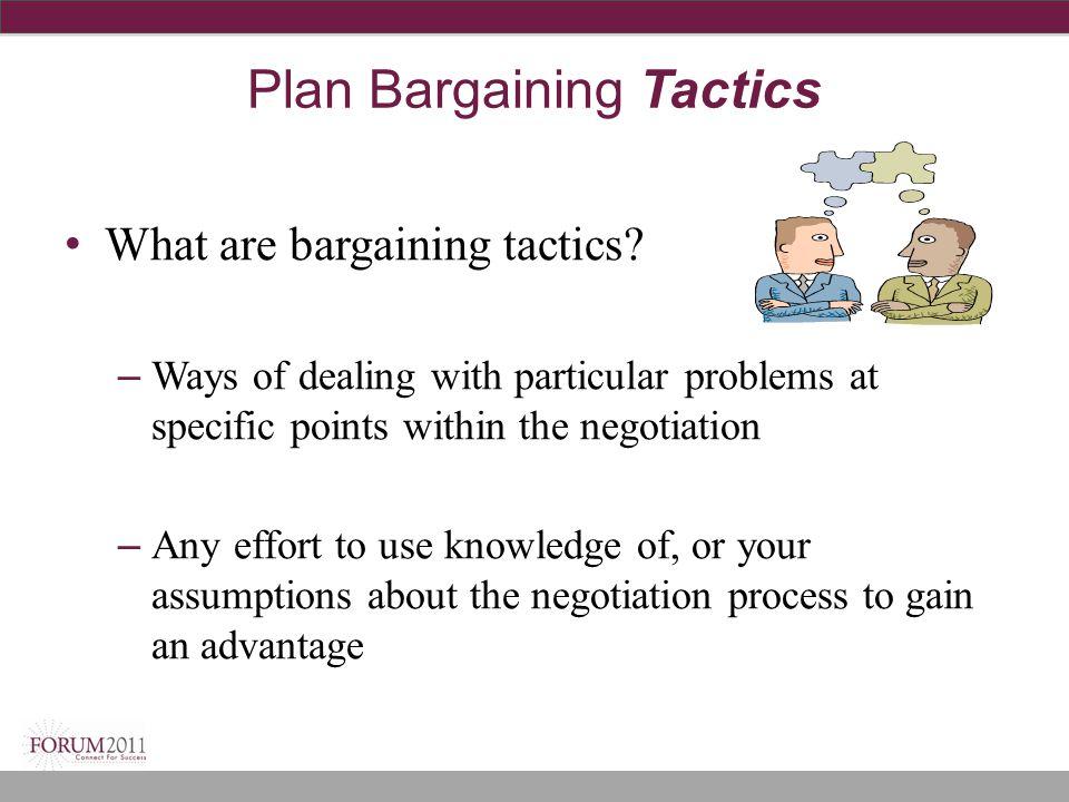 Plan Bargaining Tactics