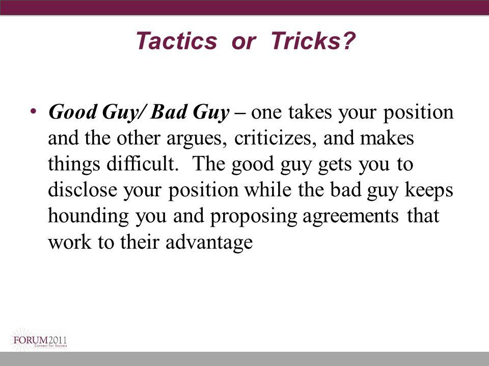 Tactics or Tricks