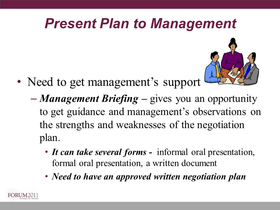 Present Plan to Management