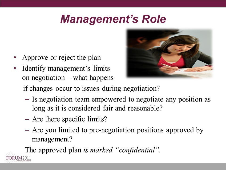 Management's Role Approve or reject the plan