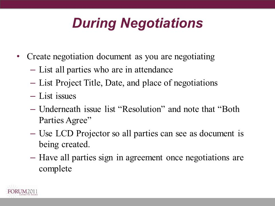 During Negotiations Create negotiation document as you are negotiating