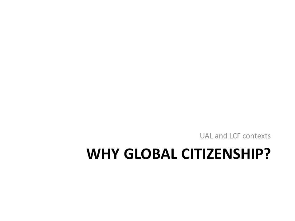 Why global citizenship