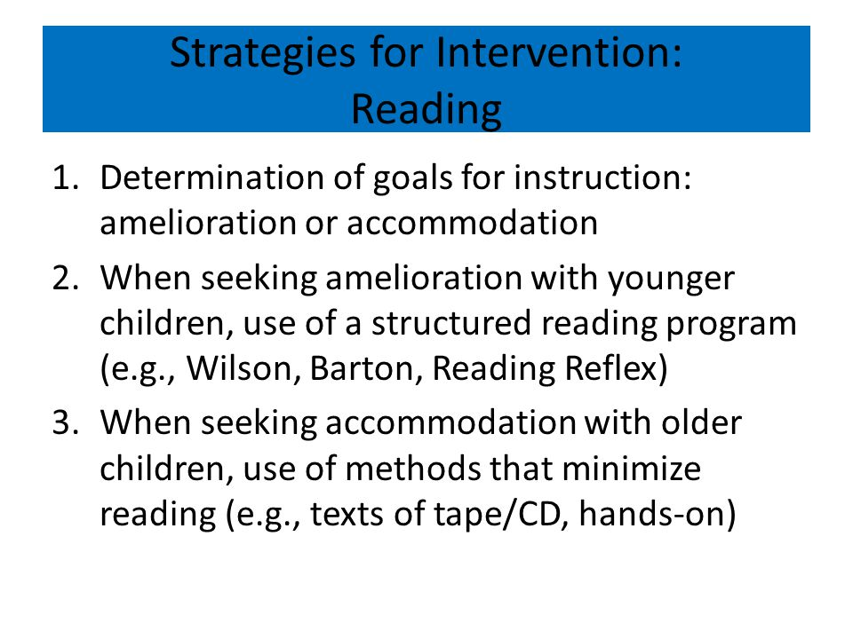 Strategies for Intervention: Reading