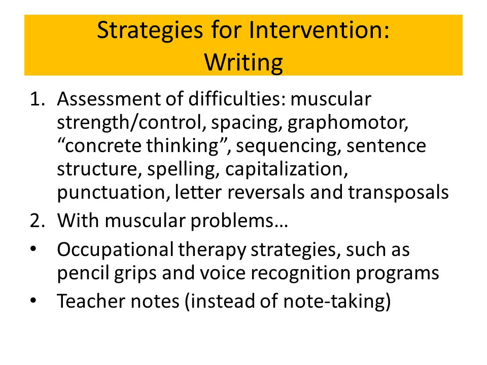 Strategies for Intervention: Writing