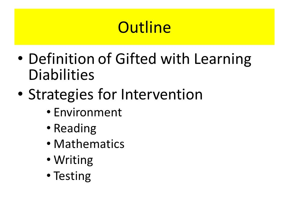 Outline Definition of Gifted with Learning Diabilities
