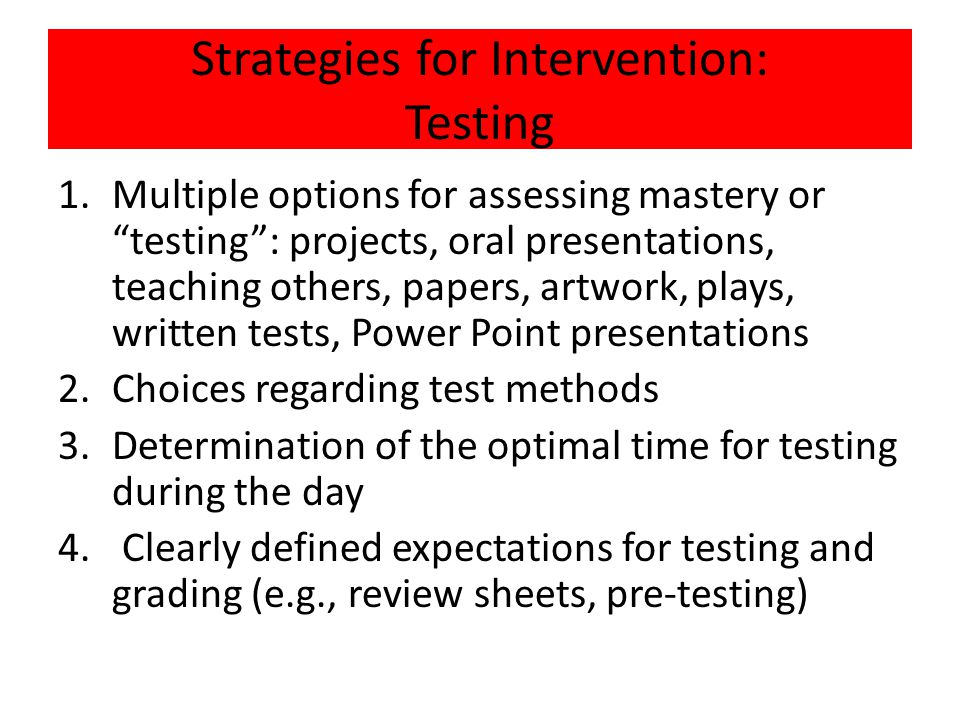 Strategies for Intervention: Testing