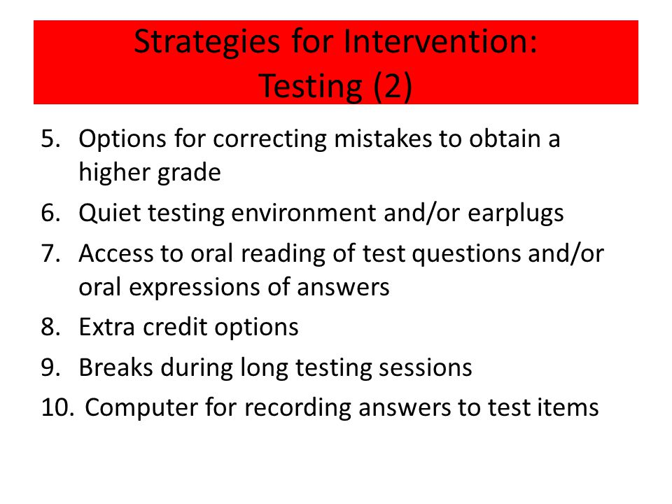 Strategies for Intervention: Testing (2)