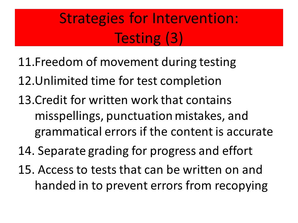 Strategies for Intervention: Testing (3)