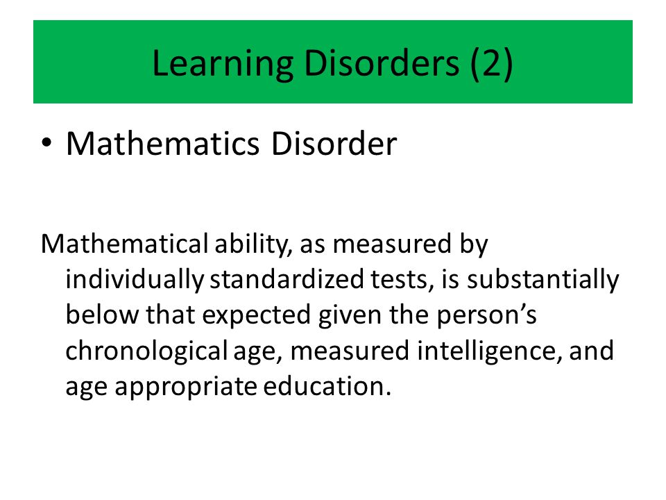 Learning Disorders (2) Mathematics Disorder