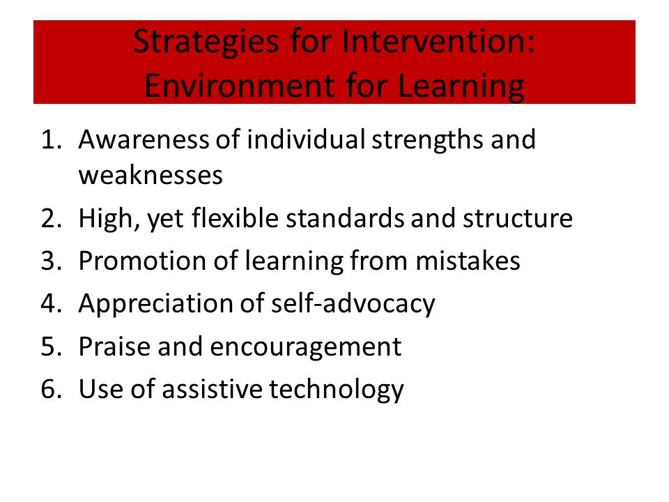 Strategies for Intervention: Environment for Learning