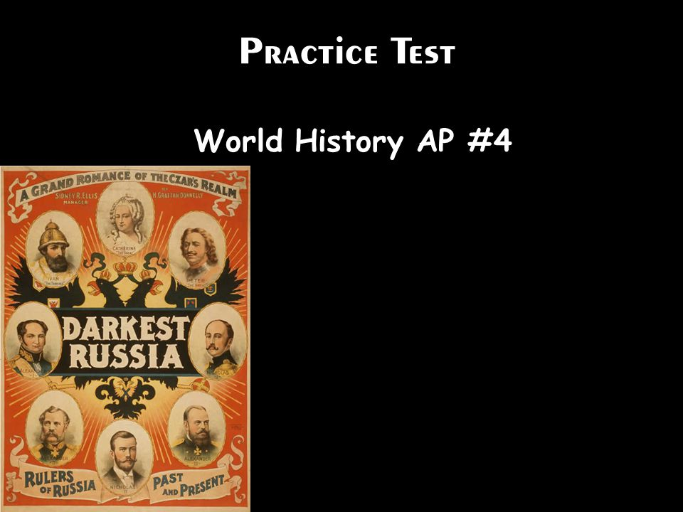 Practice Test World History AP #4