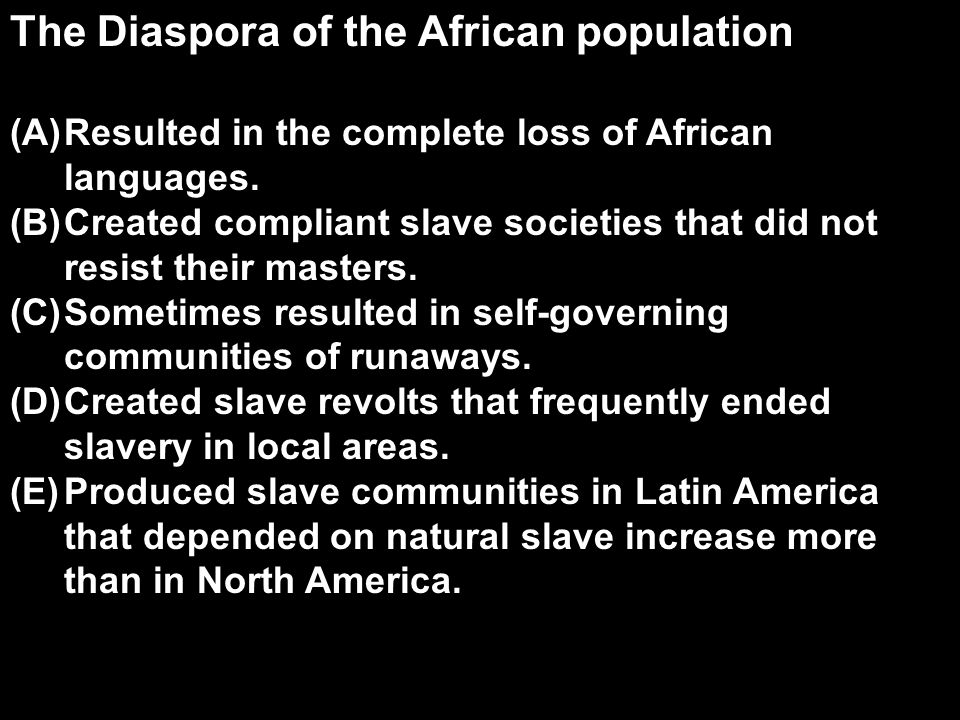 The Diaspora of the African population