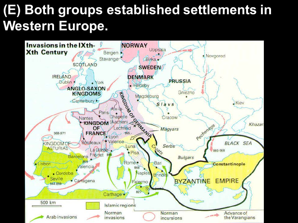 (E) Both groups established settlements in Western Europe.