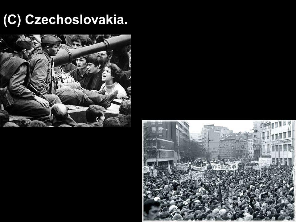 (C) Czechoslovakia.