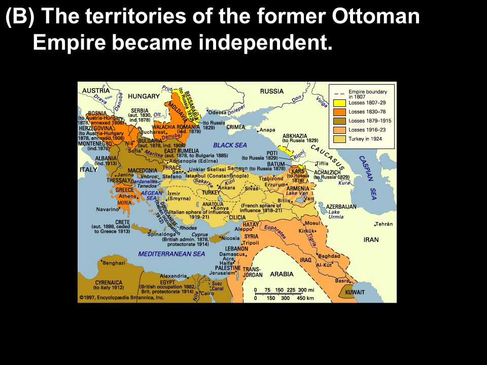 (B) The territories of the former Ottoman Empire became independent.