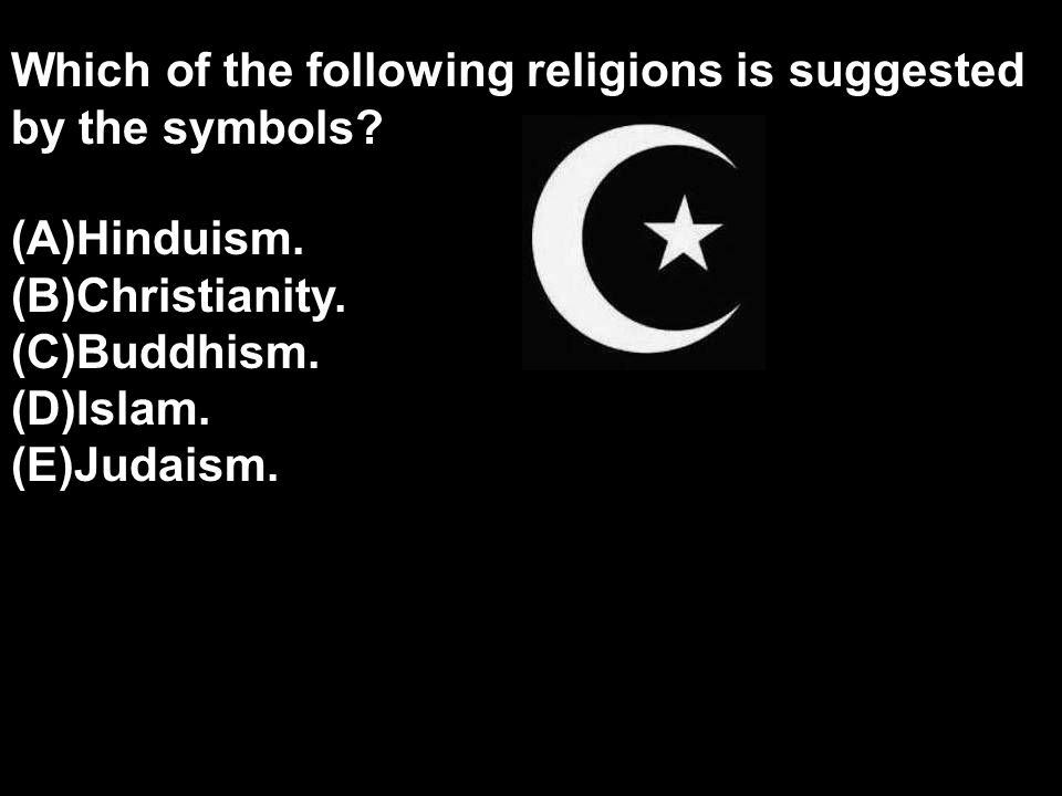 Which of the following religions is suggested by the symbols