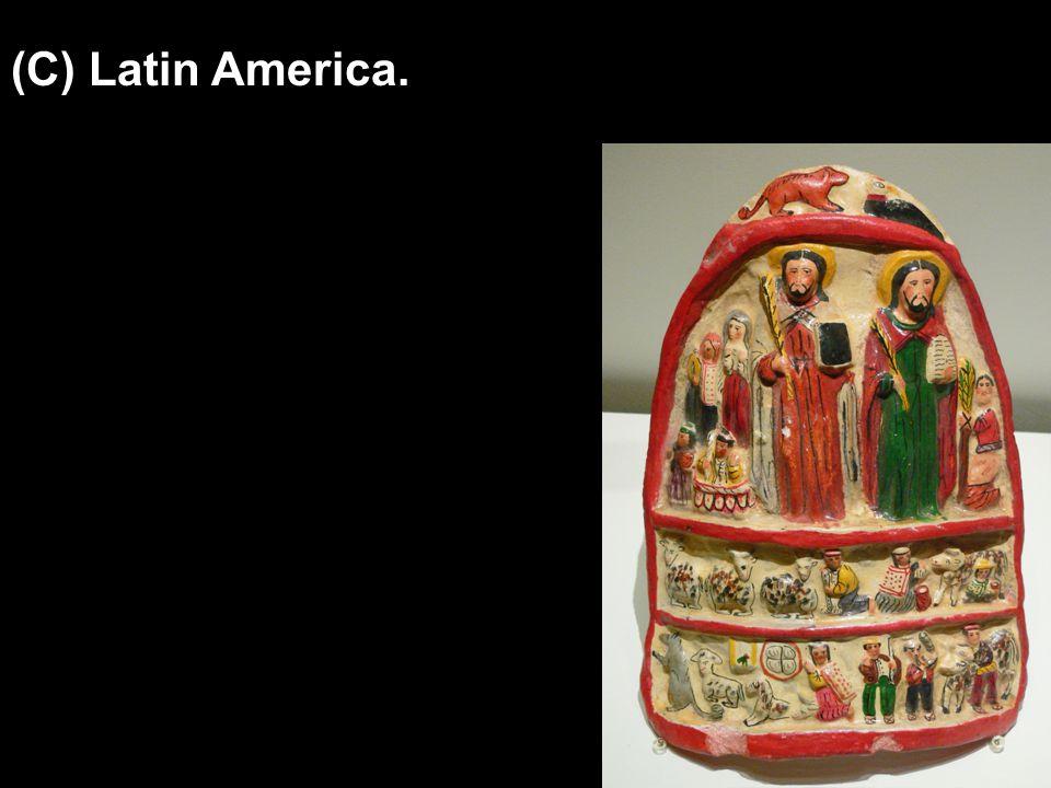 (C) Latin America.