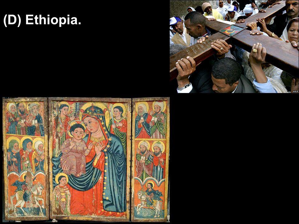 (D) Ethiopia.