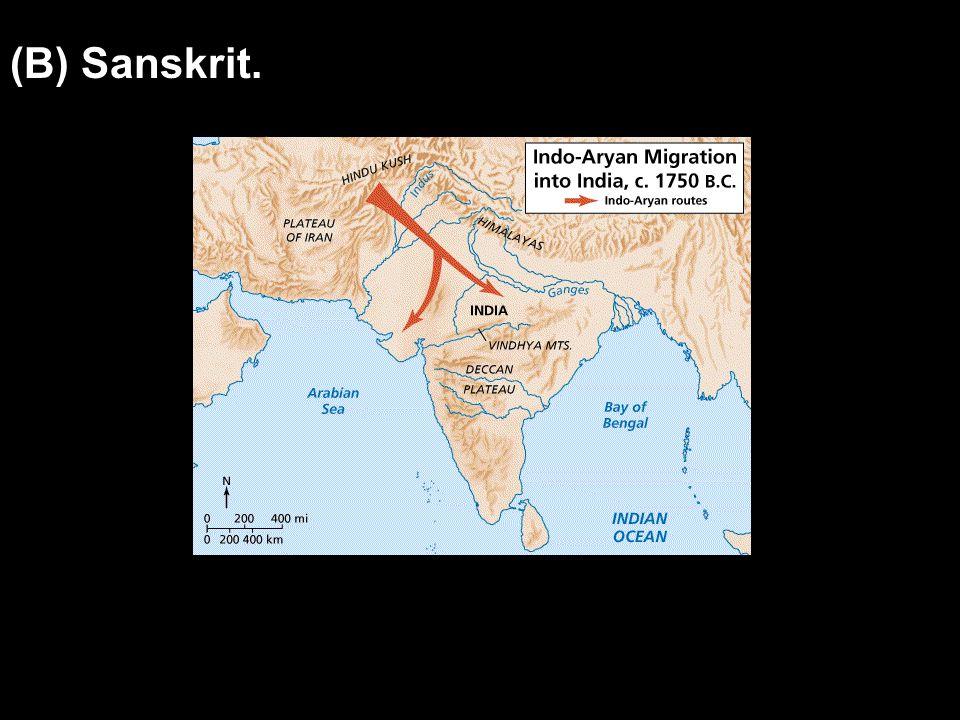 (B) Sanskrit.