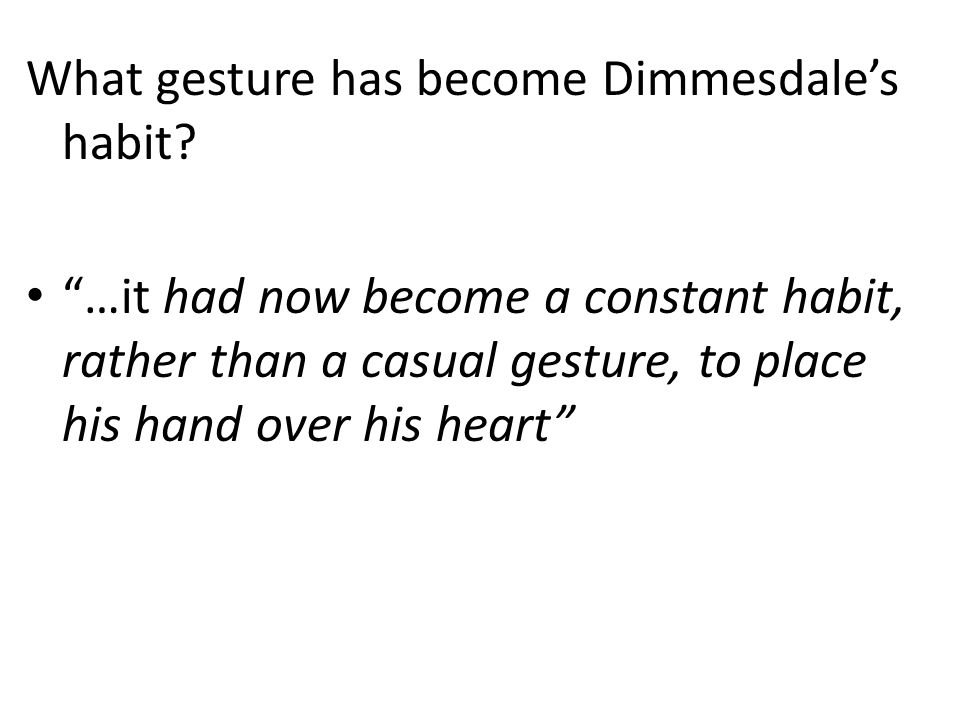 What gesture has become Dimmesdale's habit