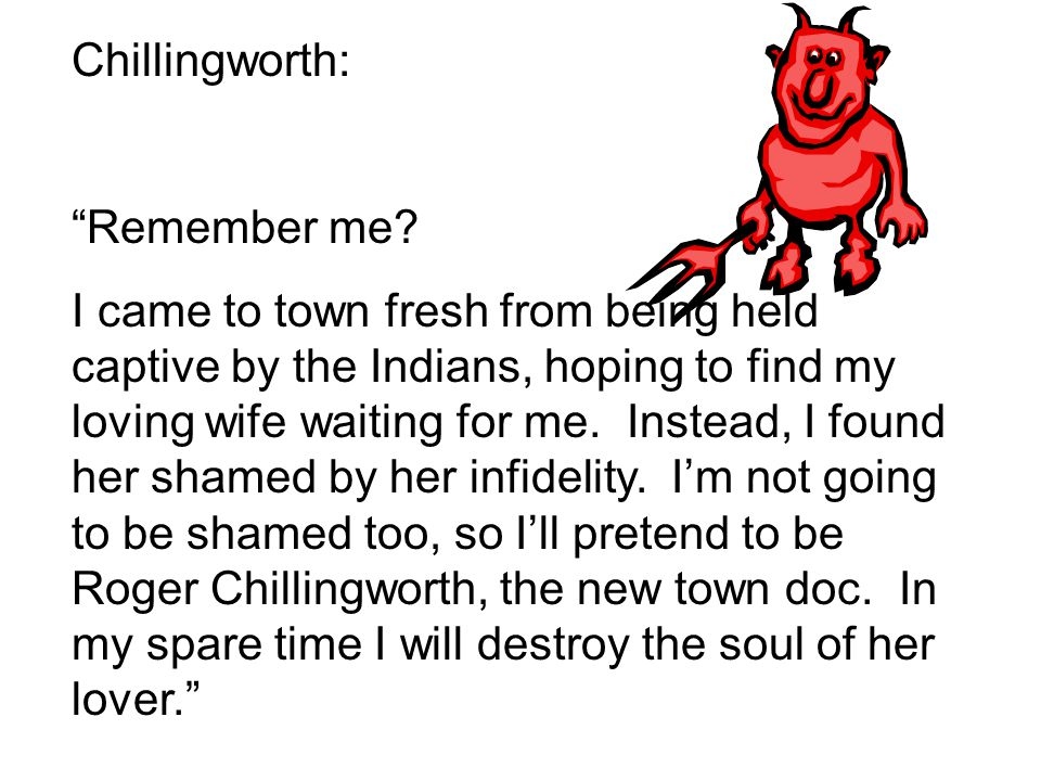 Chillingworth: Remember me