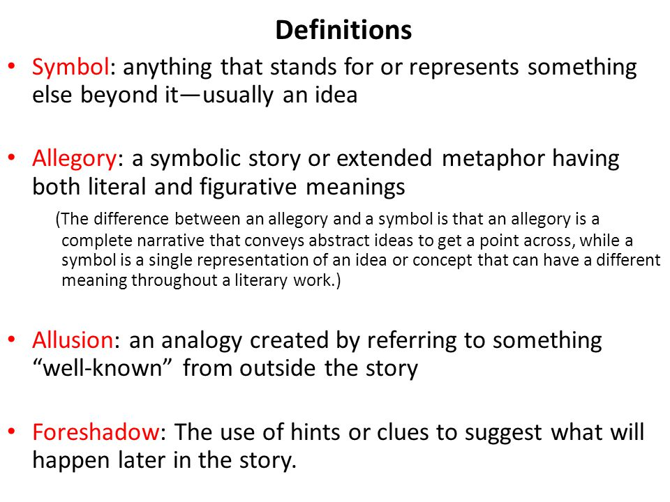 Definitions Symbol: anything that stands for or represents something else beyond it—usually an idea.