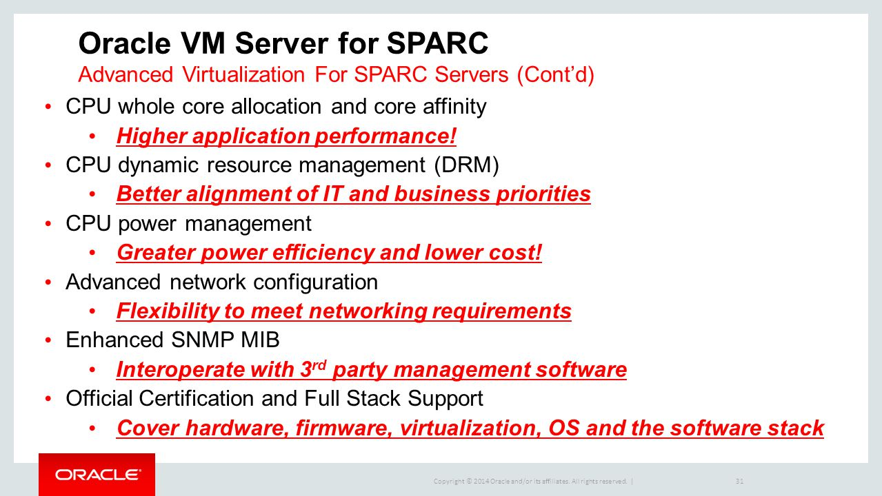 Oracle VM Server for SPARC Advanced Virtualization For SPARC Servers (Cont'd)