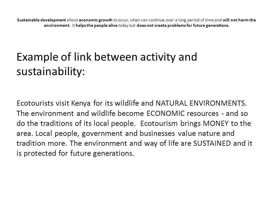 Example of link between activity and sustainability: