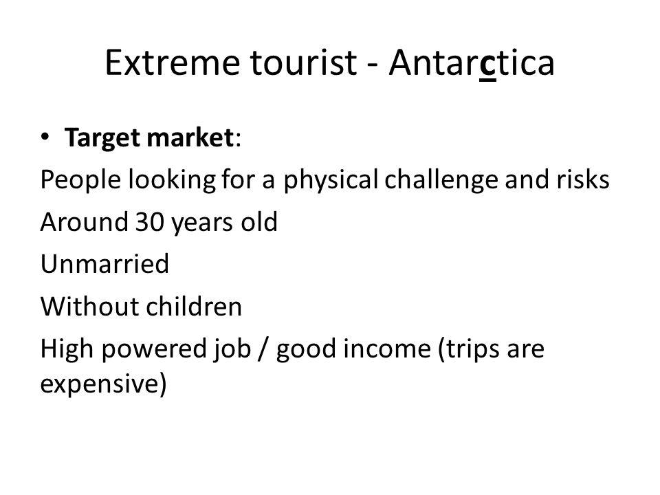 Extreme tourist - Antarctica