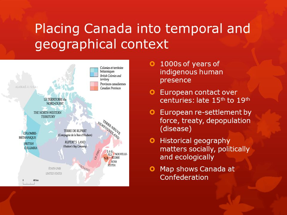 Placing Canada into temporal and geographical context