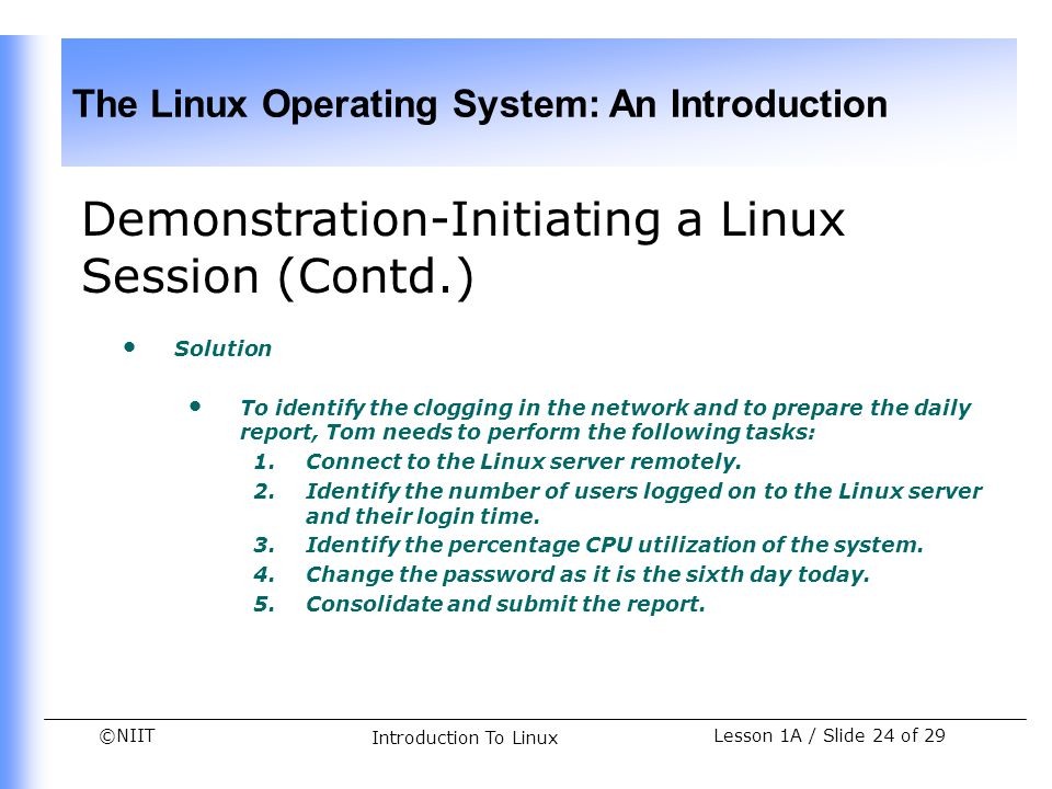 Demonstration-Initiating a Linux Session (Contd.)