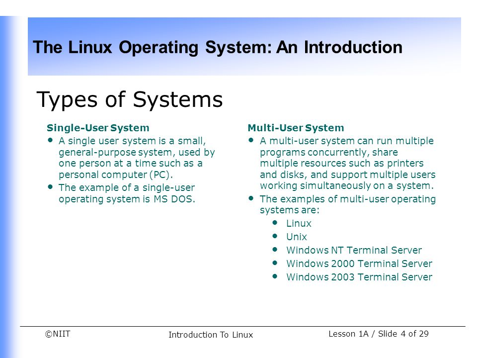 Types of Systems Single-User System