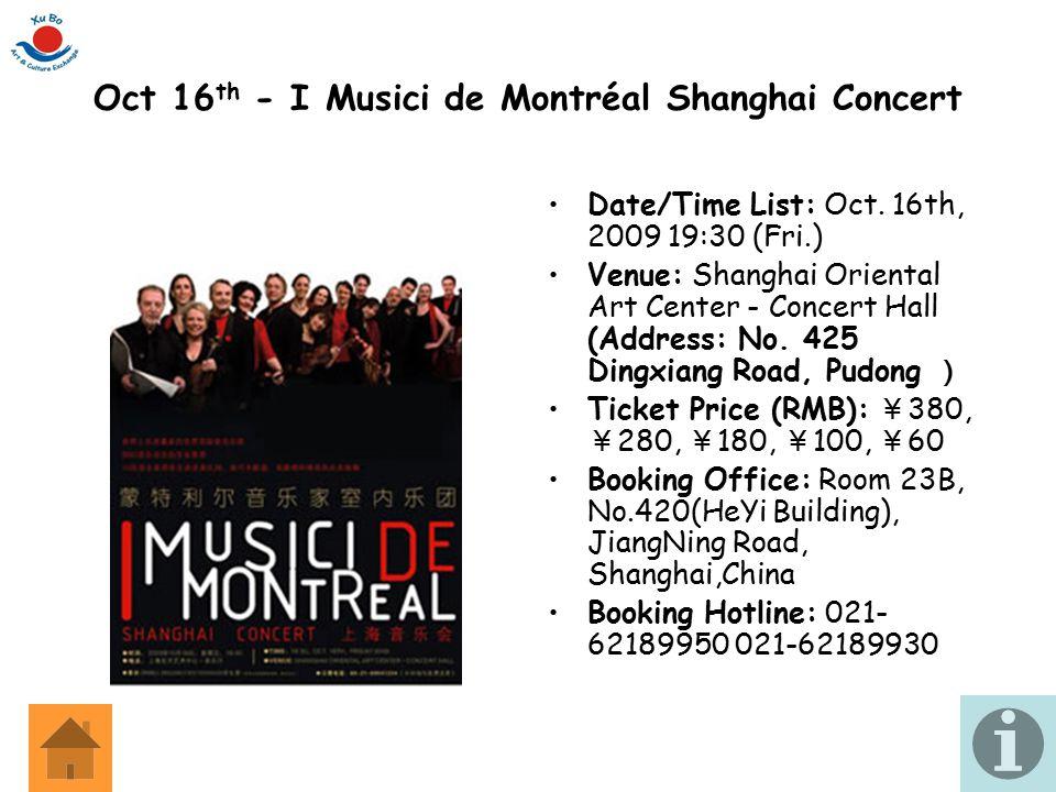 Oct 16th - I Musici de Montréal Shanghai Concert