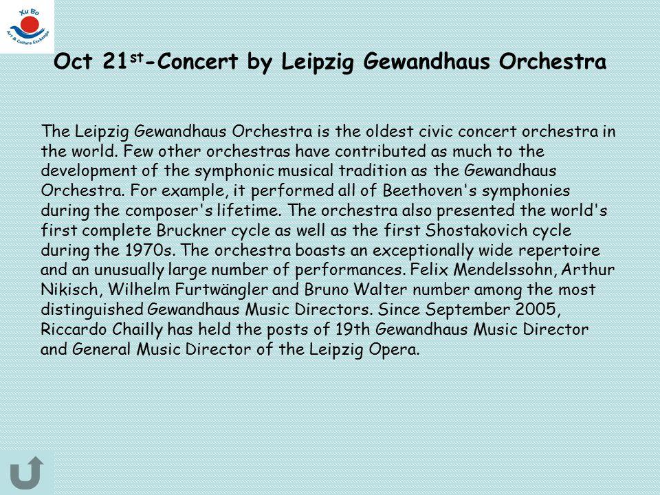 Oct 21st-Concert by Leipzig Gewandhaus Orchestra