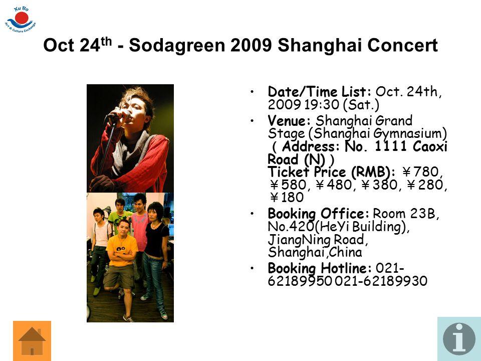 Oct 24th - Sodagreen 2009 Shanghai Concert