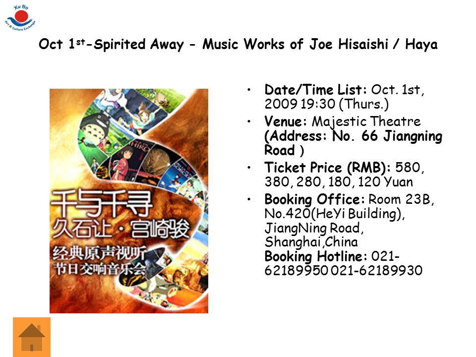 Oct 1st-Spirited Away - Music Works of Joe Hisaishi / Haya