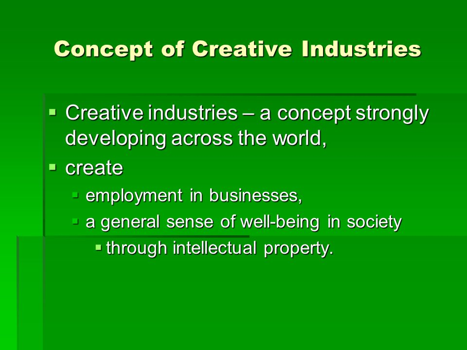 Concept of Creative Industries