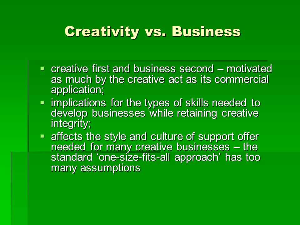 Creativity vs. Business