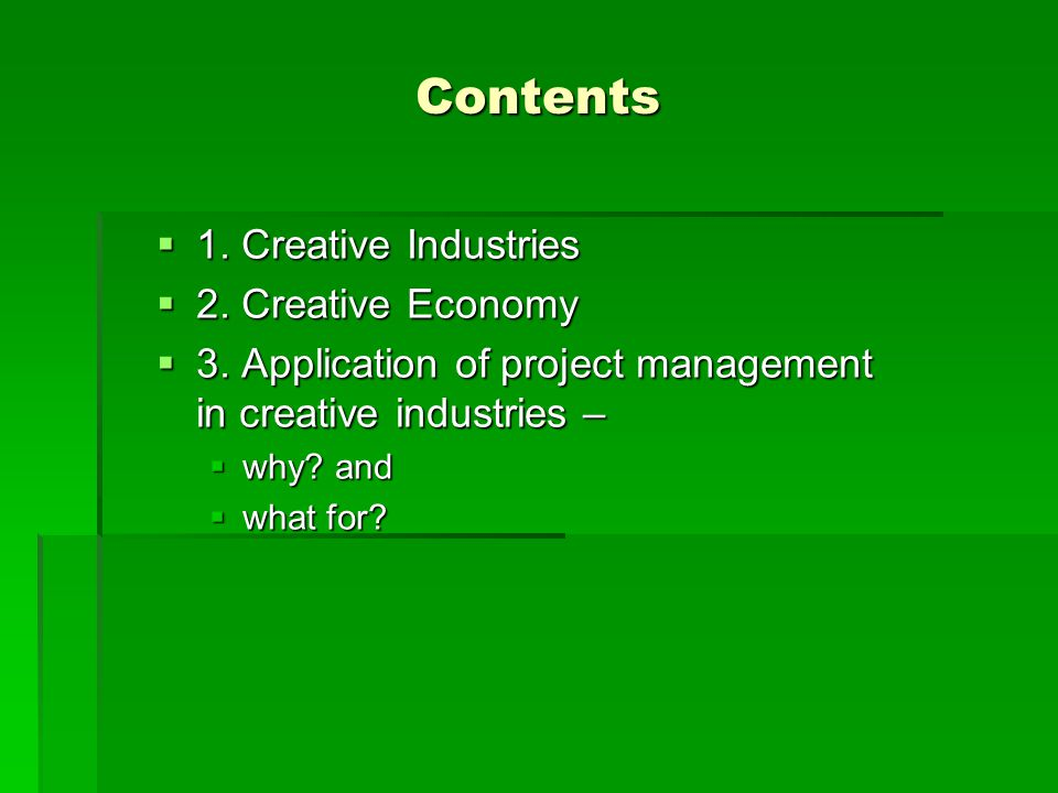 Contents 1. Creative Industries 2. Creative Economy