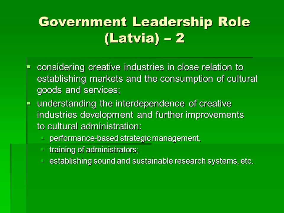 Government Leadership Role (Latvia) – 2