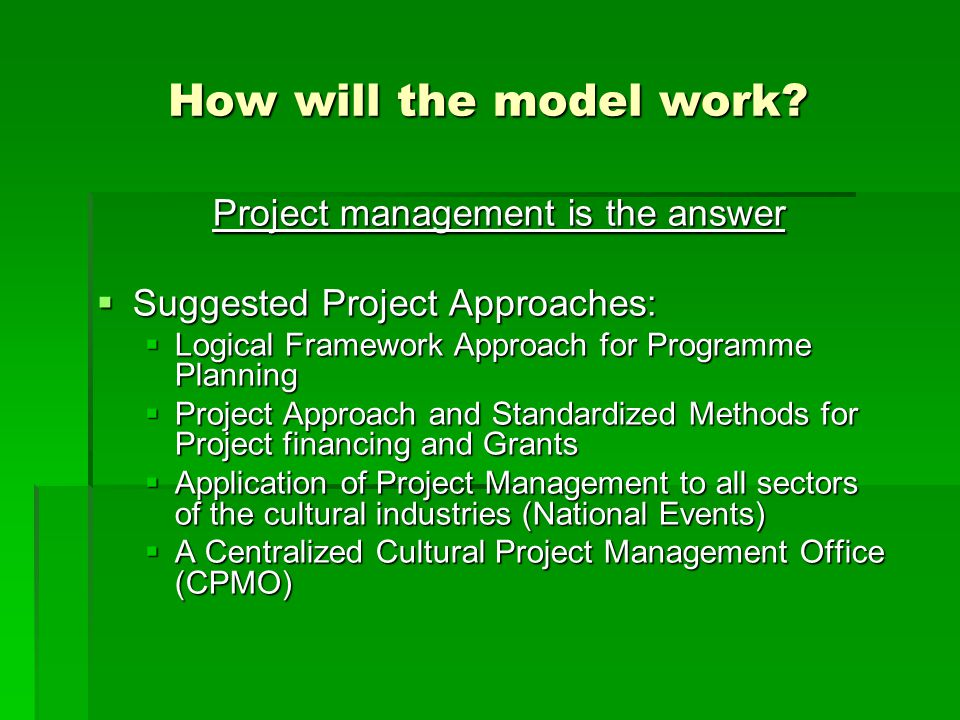 Project management is the answer