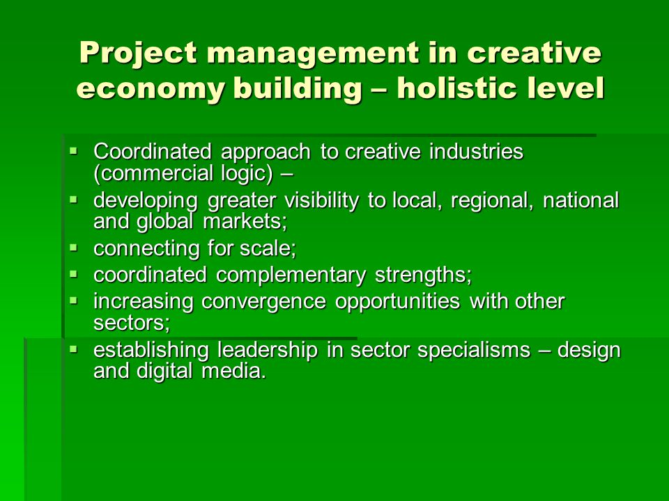 Project management in creative economy building – holistic level