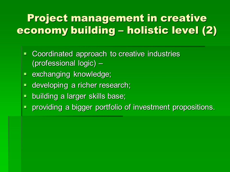 Project management in creative economy building – holistic level (2)