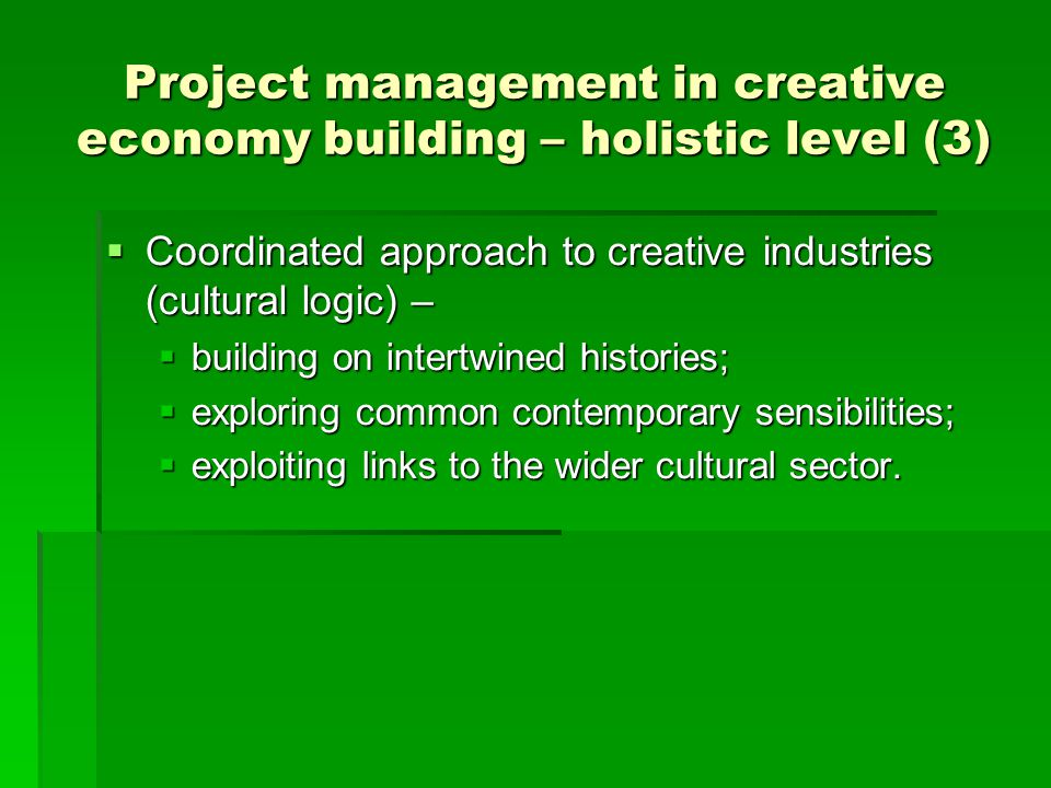 Project management in creative economy building – holistic level (3)